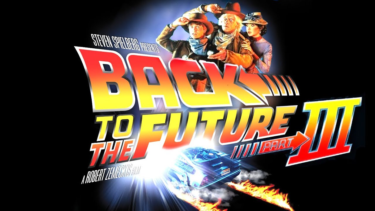 Movie Review - Back to the Future Part III - Archer Avenue